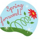 "A Friendly Reminder to ""Spring Forward"" Tonight!"